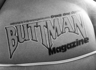 Buttman Magazine Choice