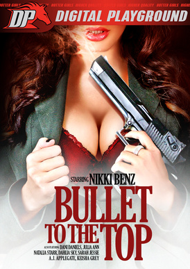 Bullet To The Top DVD