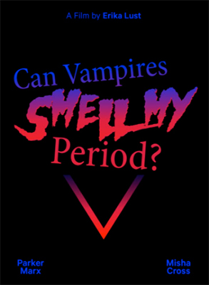 Can Vampires Smell My Period? DVD