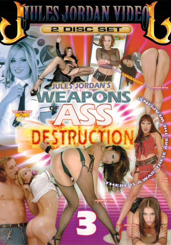 Weapons Of Ass Destruction #3