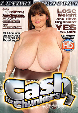 Cash For Chunkers #7