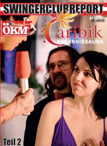 Ökm Swingerclubreport - Caribik Erlebnissauna #2
