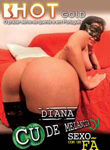 Diana Watermelon Ass: Sex With A Fan DVD