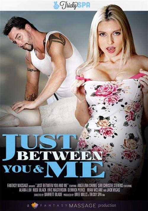 Just Between You & Me