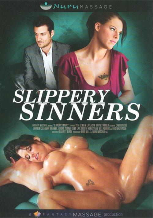 Slippery Sinners