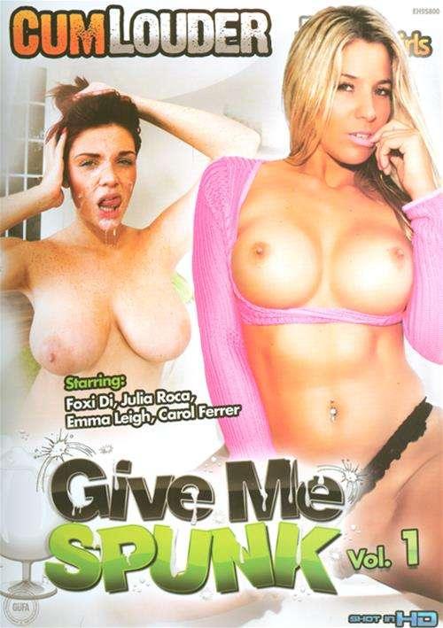 Give Me Spunk #1