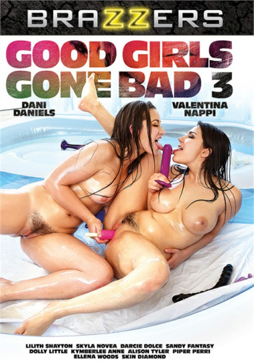 Good Girls Gone Bad #3