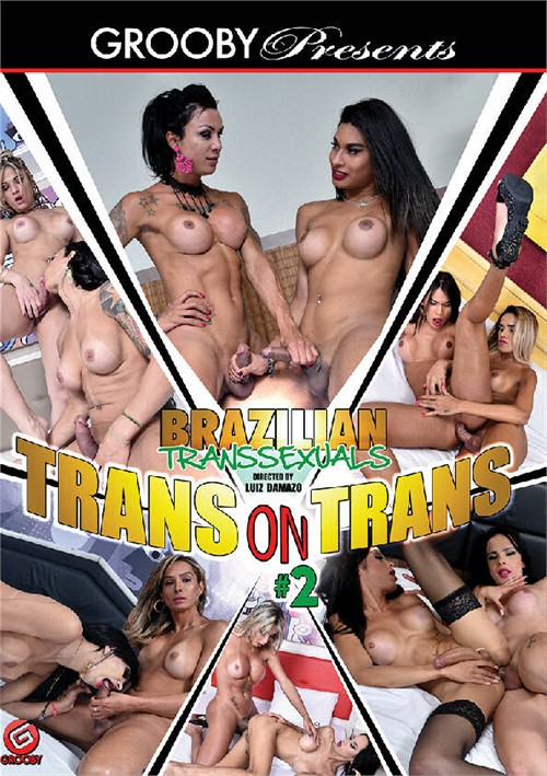 Brazilian Transsexuals: Trans On Trans #2