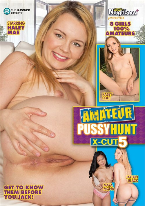 Amateur Pussy Hunt X-Cut #5