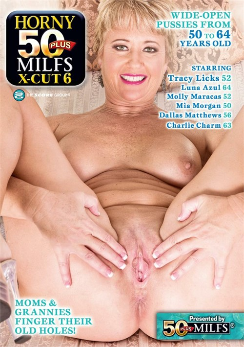 Horny 50 Plus MILFS X Cut #6