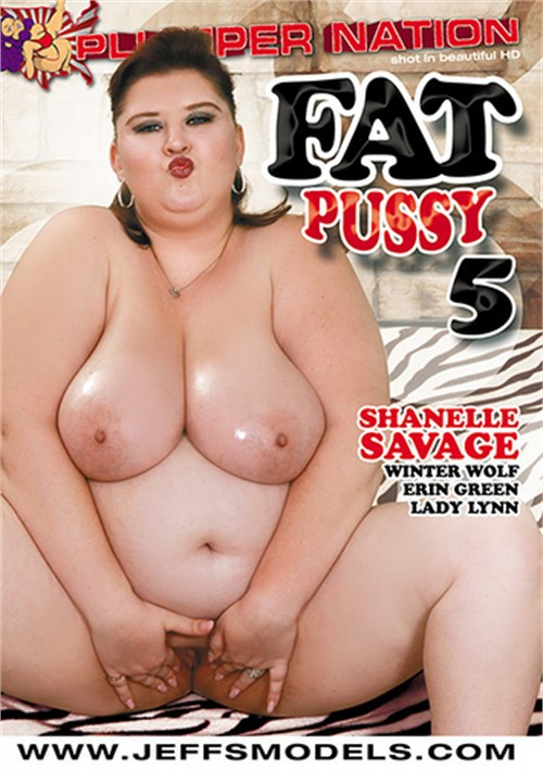 Fat Pussy #5