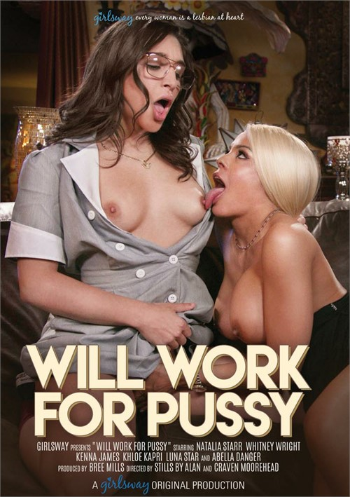 Will Work for Pussy DVD
