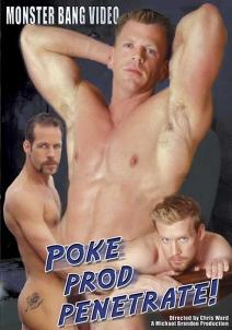 Poke, Prod And Penetrate!