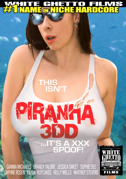 This Isn't Piranha 3DD - It's A XXX Spoof!