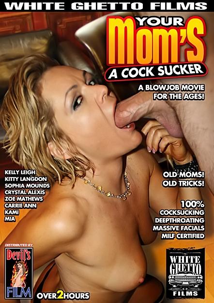 Your Moms A Cock Sucker