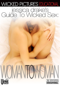 jessica drake Guide to Wicked Sex: Woman to Woman DVD