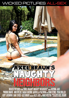 Axel Braun's Naughty Neighbors DVD