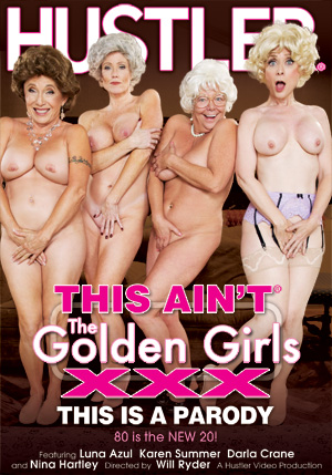 This Ain't The Golden Girls XXX DVD