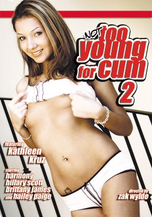 Not Too Young For Cum #2 DVD