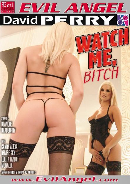 Watch Me Bitch
