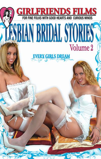 Lesbian Bridal Stories #02 DVD