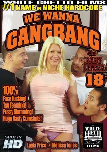 We Wanna Gangbang The Babysitter #18