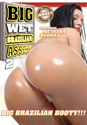 Big Wet Brazilian Asses #2 DVD