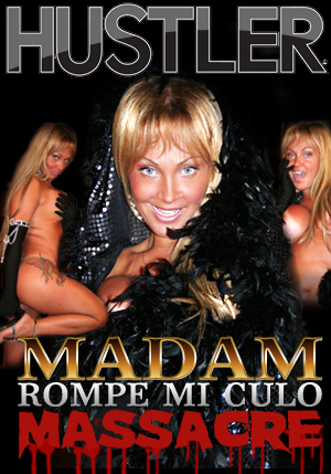 Madam Rompe Mi Culo Massacre DVD