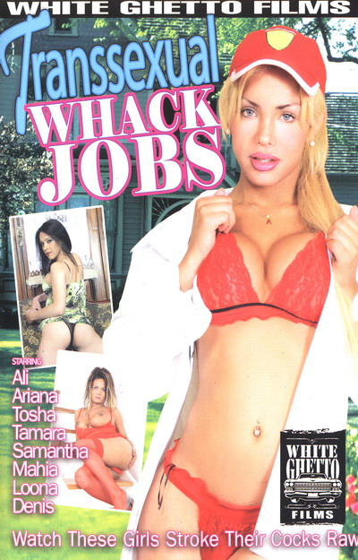 Transsexual Whack Jobs