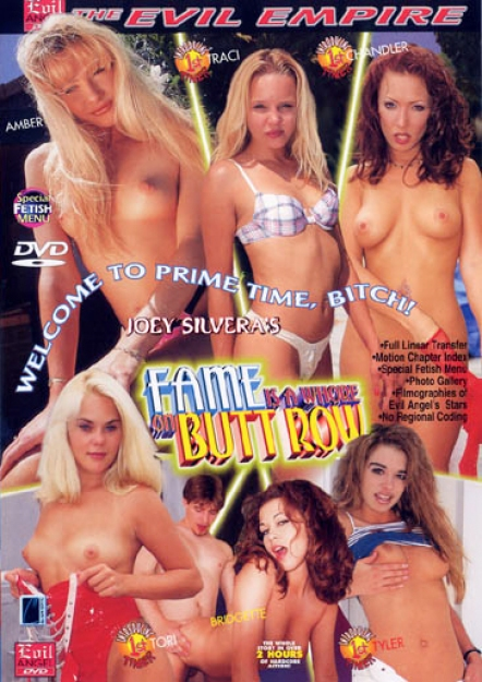Fame Is A Whore On Butt Row DVD