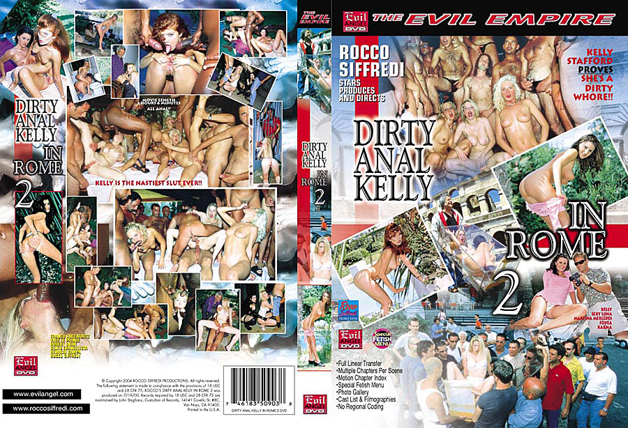 Dirty Anal Kelly in Rome 2 DVD