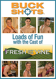 BUCK shOts - Fresh Off The Vine