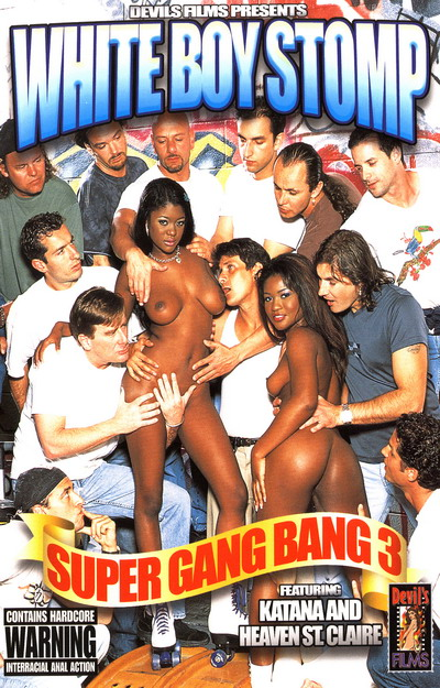 White Boy Stomp Super Gang Bang #03