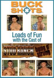 BUCK shOts - Stud Ranch Hung N' Strung