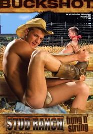 Stud Ranch Hung N' Strung
