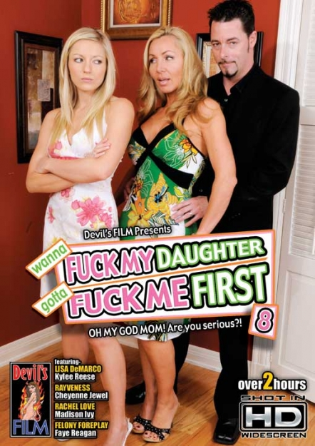Wanna Fuck My Daughter Gotta Fuck Me First #08