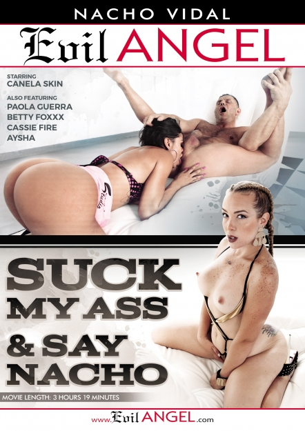 Suck My Ass & Say Nacho DVD