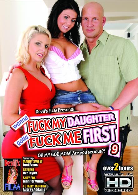 Wanna Fuck My Daughter Gotta Fuck Me First #09