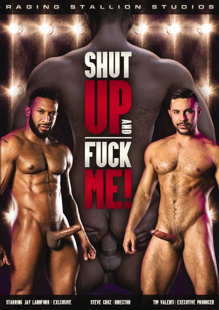 Shut Up and Fuck Me!