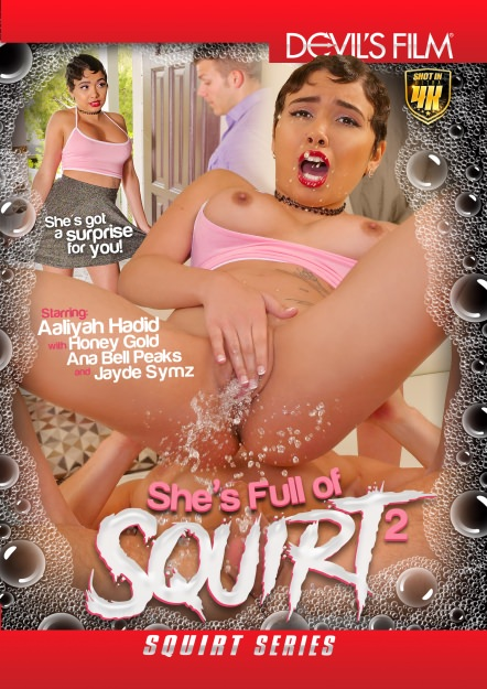 She's Full of Squirt #2