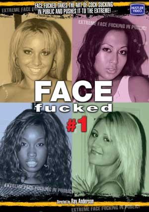 Face Fucked #1 DVD