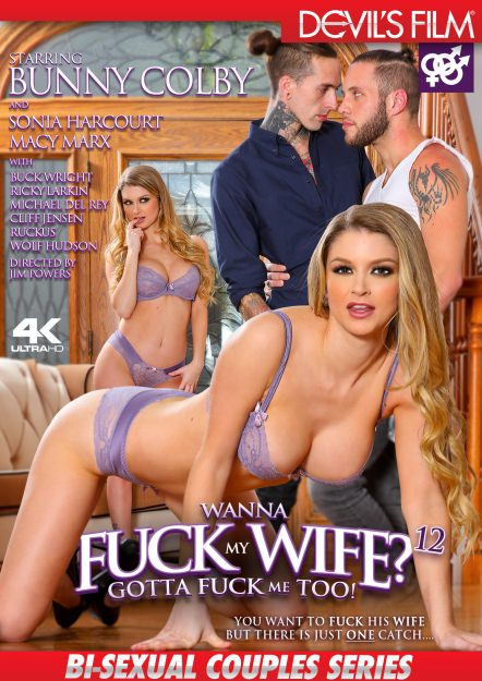 Wanna Fuck My Wife Gotta Fuck Me Too #12 DVD