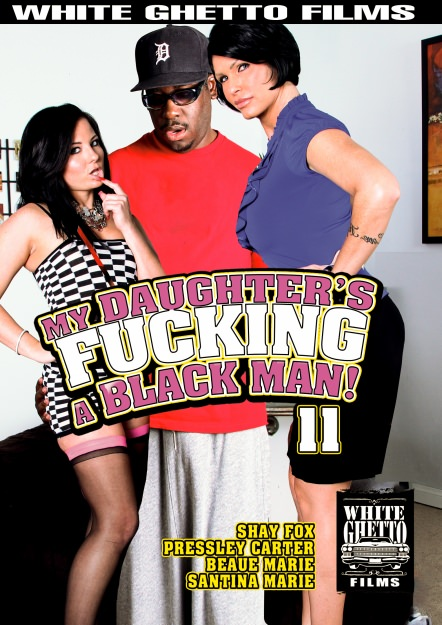 My Daughter's Fucking A Black Man #11