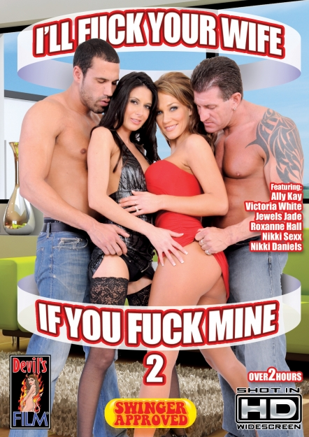 I'll Fuck Your Wife If You Fuck Mine #02 DVD