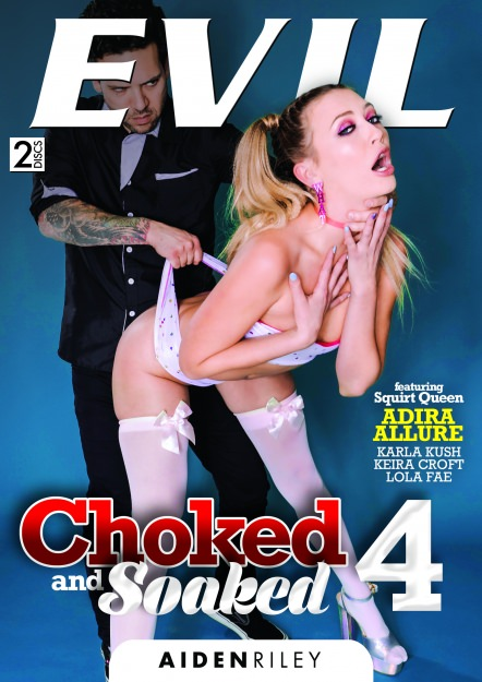 Choked & Soaked #04 DVD