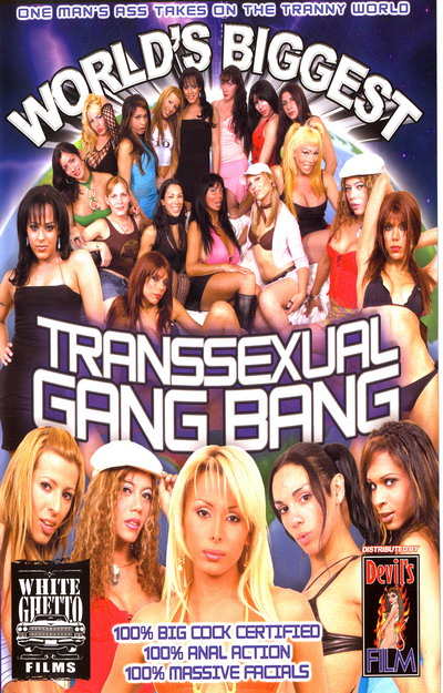 Worlds Biggest Transsexual Gang Bang