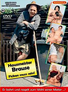 Hausmeister Brause - Ficken muss sein ! DVD