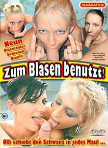 Zum Blasen benutzt! DVD