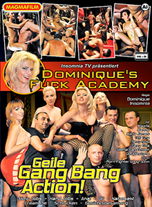 Dominiqü's Fuck Academy - Geile Gang Bang Action DVD
