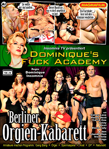 Dominiqü's Fuck Academy -  Berliner Orgien - Kabarett DVD
